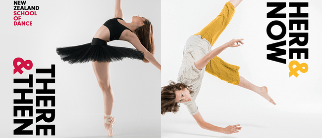 NZSD Performance Season - Then & There - Here & Now