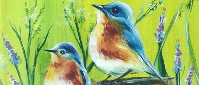 Paint & Chill Saturday Night - Western Bluebirds