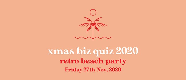 End of Year Xmas Biz Quiz – Retro Beach Party!