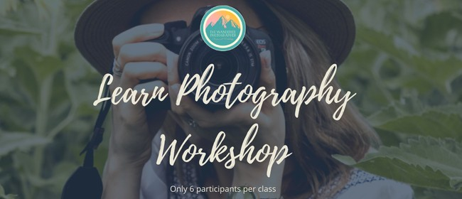 Learn Photography Workshop