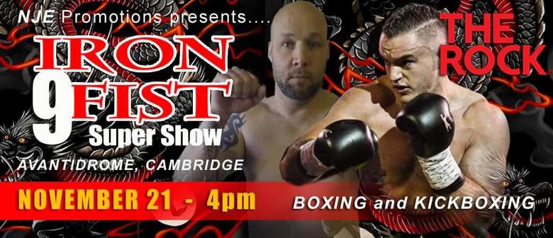 Iron Fist 9 Super Show
