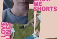 Show Me Shorts - Love Lines