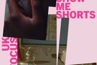 Show Me Shorts - UK Focus