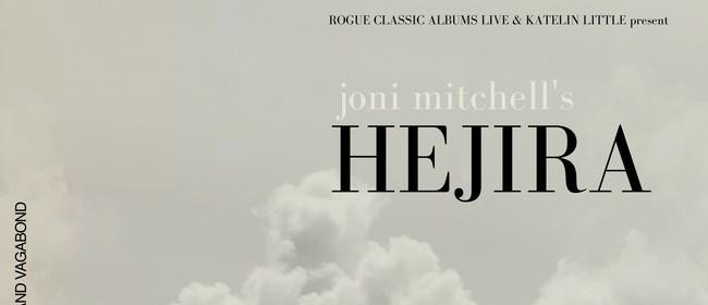 Hejira - Rogue Classic Albums Live