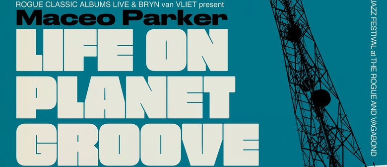 Life On Planet Groove - Rogue Classic Albums Live