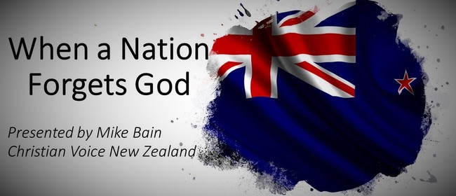 Public Talk: Christian Talk: When A Nation Forgets God