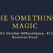 The Something Magic #2
