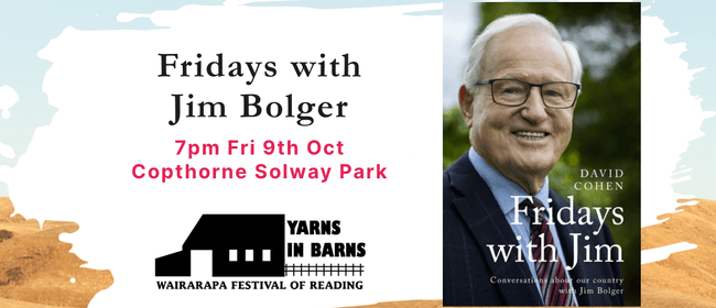 Yarns in Barns: Fridays w Jim Bolger & Festival Launch