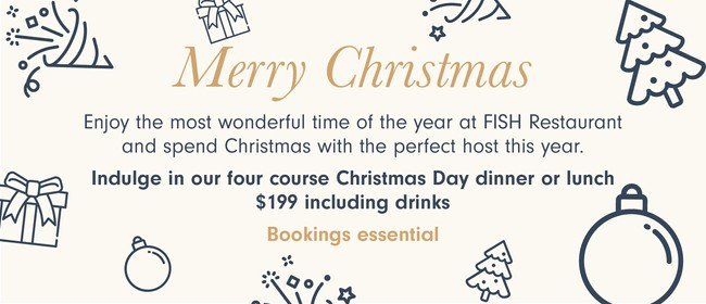 Christmas Day at FISH with Endless Buffet