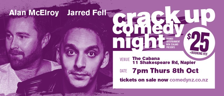 Jarred Fell & Alan McElroy - Crack Up Comedy Tour