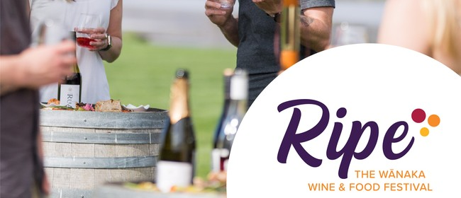 Ripe - The Wānaka Wine & Food Festival