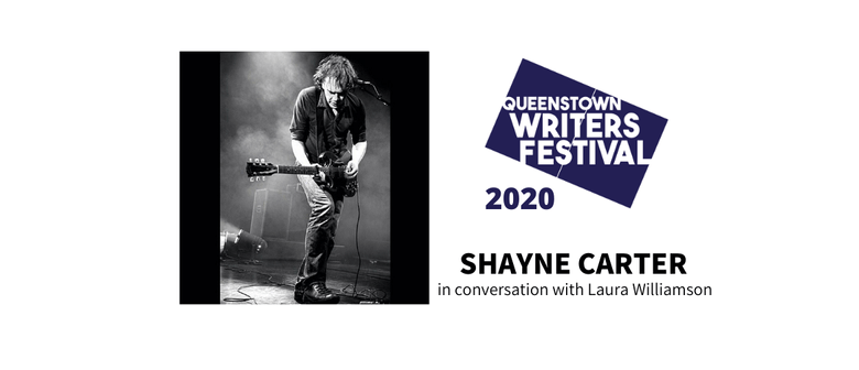Shayne Carter in conversation with Laura Williamson