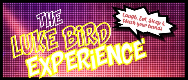 The Luke Bird Experience
