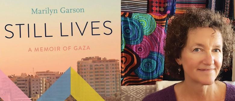 Still Lives: A Memoir of Gaza Marilyn Garson Author Talk