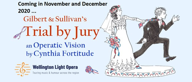 Trial by Jury (Gilbert & Sullivan): CANCELLED