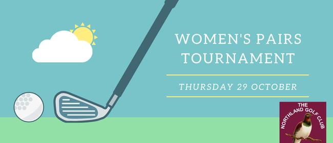 Women's Pairs Tournament - Northland GC