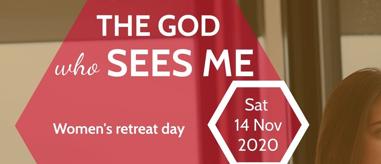 Ladies Retreat Day: The God Who Sees Me