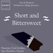 Short and Bittersweet