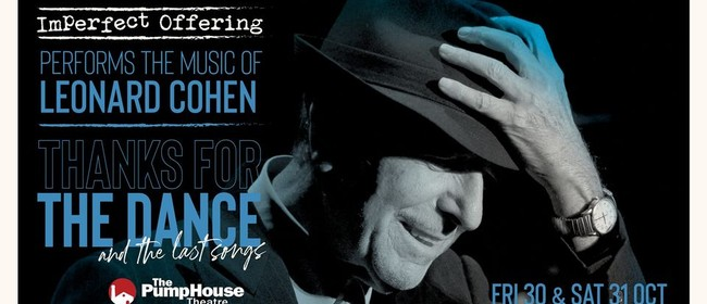 The Music of Leonard Cohen: Thanks for the Dance