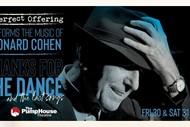The Music of Leonard Cohen: Thanks for the Dance