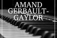 Amand Gerbault - Gaylor : Performs Chopin and More