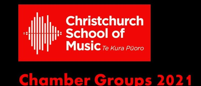 Christchurch School of Music Chamber Groups 2021