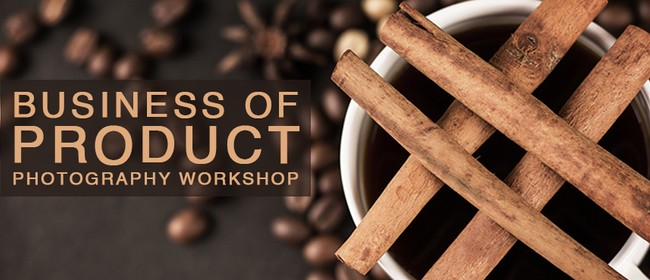 Business of Product  - Photography Workshop