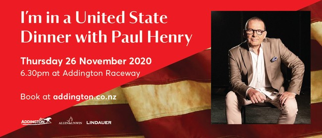 I'm In A United State Dinner with Paul Henry