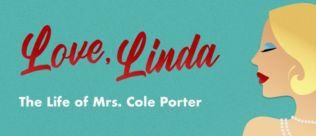 Love, Linda: The Life of Mrs Cole Porter