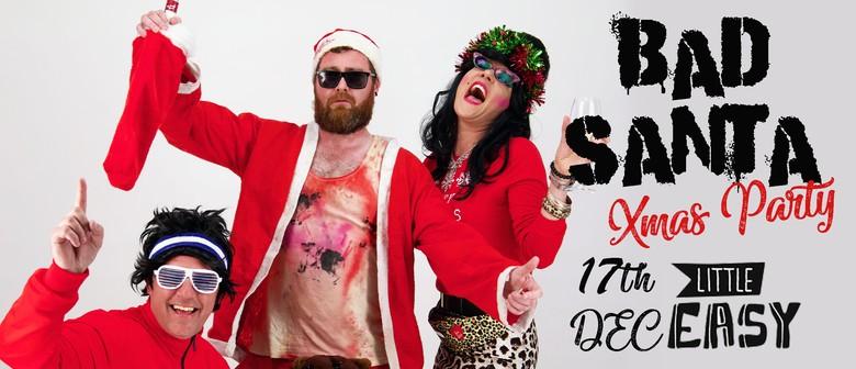 Bad Santa Xmas Party