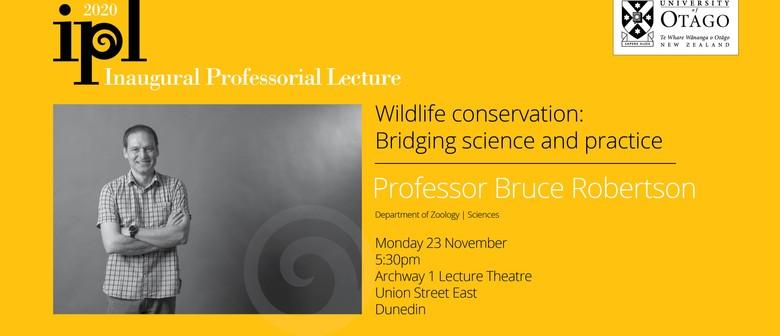 Inaugural Professorial Lecture - Professor Bruce Robertson