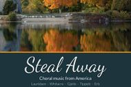 Steal Away - Camerata Chamber Choir