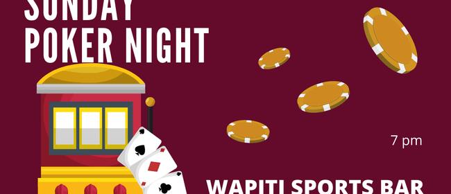 Wapiti Sunday Poker Night