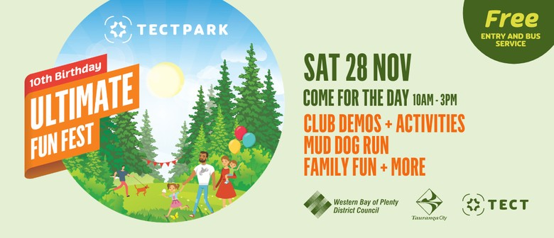 Tect Park 10th Birthday Ultimate Fun Fest Tauranga Eventfinda