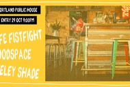 Keeley Shade + Goodspace + Cafe Fistfight