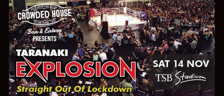 Taranaki Explosion: Straight Out Of Lockdown