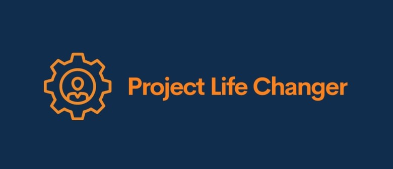 Project Life Changer