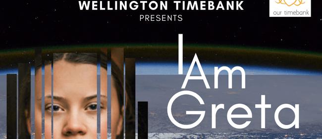 I Am Greta: Wellington Timebank Annual Film Fundraiser