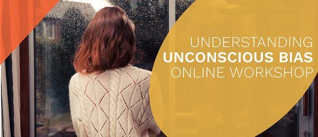 Understanding Unconscious Bias Online Workshop