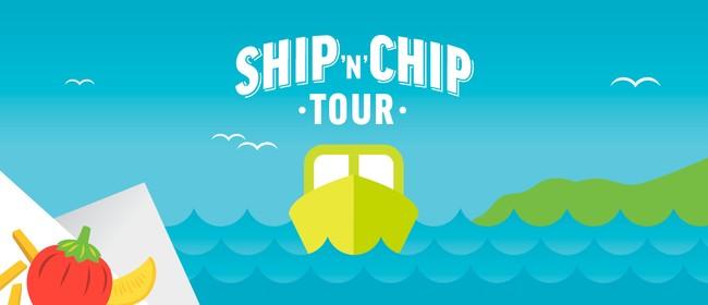 Ship 'n' Chip Tour