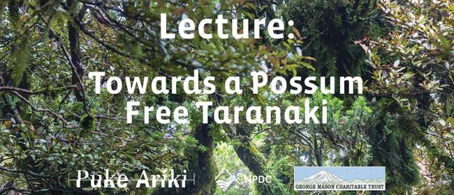 Lecture - Towards a Possum Free Taranaki