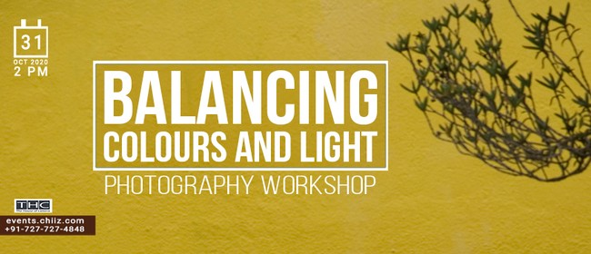 Balancing Colors And Light - Photography Workshop