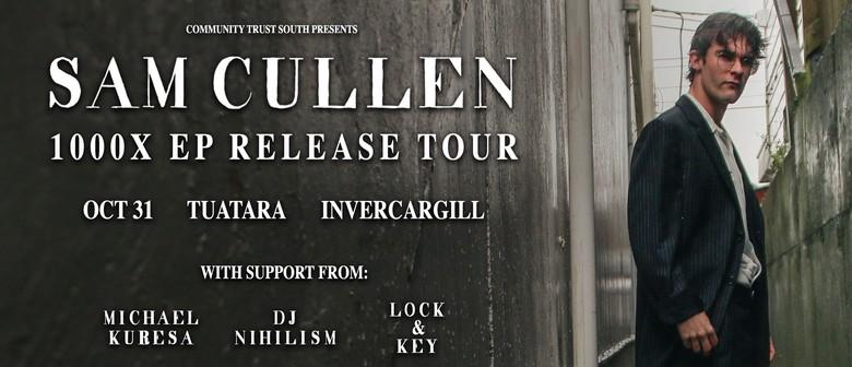 Sam Cullen '1000x EP' Release Tour