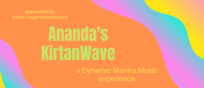 Ananda's KirtanWave - A Dynamic Mantra Music Experience