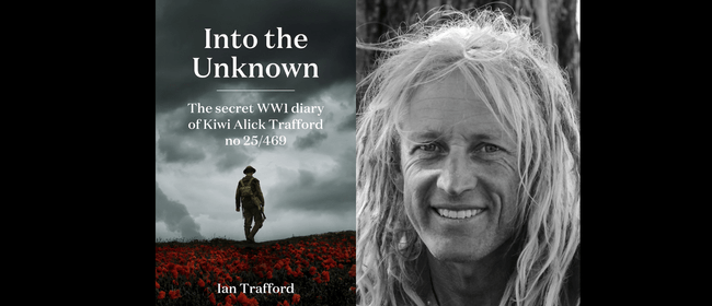 Author talk: Ian Trafford – Into The Unknown