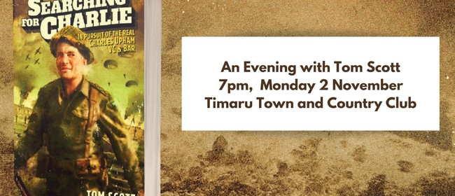 Meet Author Tom Scott - Timaru Town and Country Club