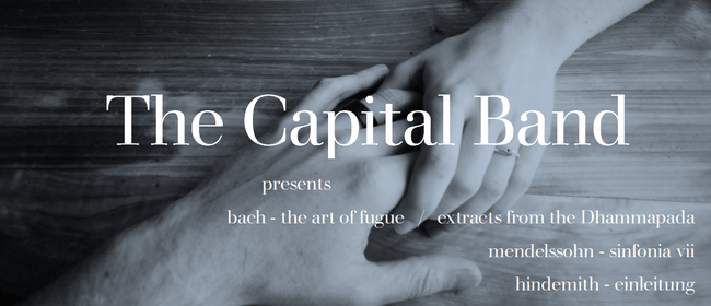 The Capital Band presents The Art of Fugue / the Dhammapada