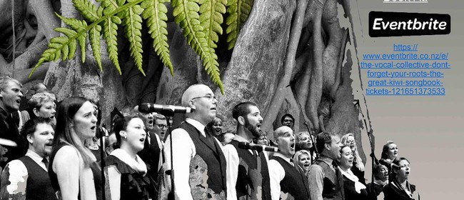 Don't Forget Your Roots - The Great Kiwi Songbook