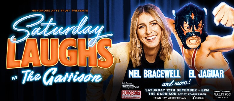 Saturday Laughs at the Garrison, with Mel Bracewell