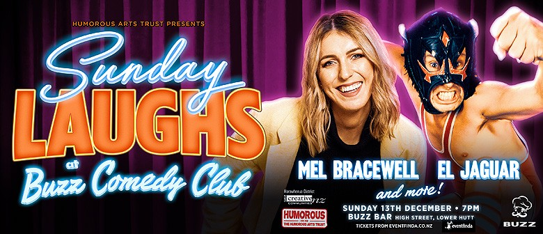 Sunday Laughs at the Buzz Comedy Club, with Mel Bracewell